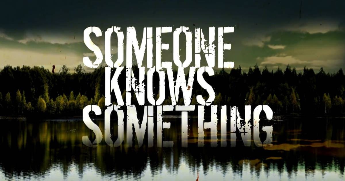 Show: Someone Knows Something