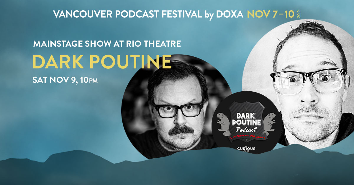 Live at VanPodFest: Dark Poutine